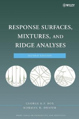 Response Surfaces, Mixtures, and Ridge Analyses