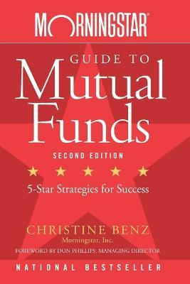 Morningstar Guide to Mutual Funds : Christine Benz