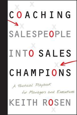 Coaching Salespeople into Sales Champions