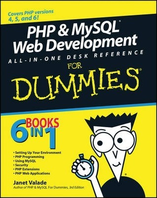 PHP and MySQL Web Development All-in-One Desk Reference For Dummies Cover Image