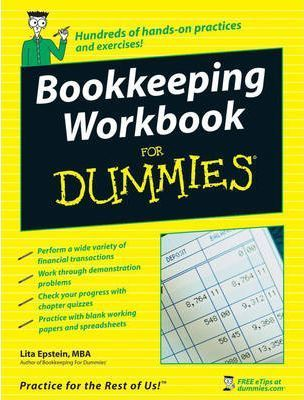 Bookkeeping Workbook For Dummies Lita Epstein 9780470169834