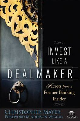 Invest Like a Dealmaker