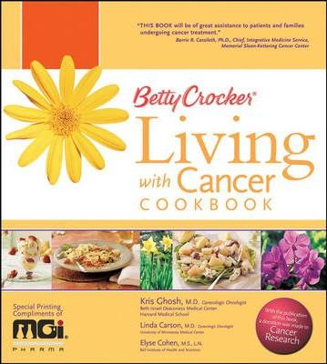 Betty Crocker's Living with Cancer Cookbook Custom Mgi