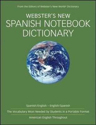 Webster's New Spanish Notebook Dictionary (Target Custom)