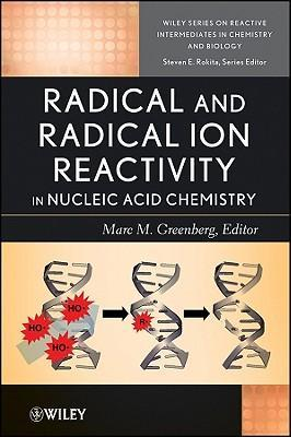 Radical and Radical Ion Reactivity in Nucleic Acid Chemistry
