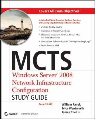 MCTS: Windows Server 2008 Network Infrastructure Configuration Study Guide