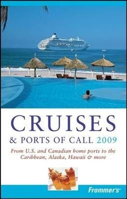 Frommer's Cruises and Ports of Call 2009
