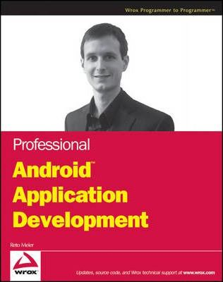 Professional Android Application Development