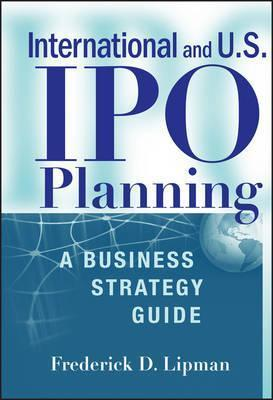 International and US IPO Planning  A Business Strategy Guide
