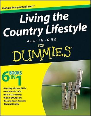 Living The Country Lifestyle All In One For Dummies Tracy