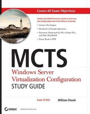 MCTS: Windows Server Virtualization Configuration Study Guide