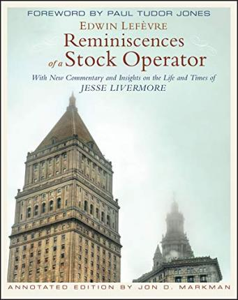 Reminiscences of a Stock Operator, Annotated Edition