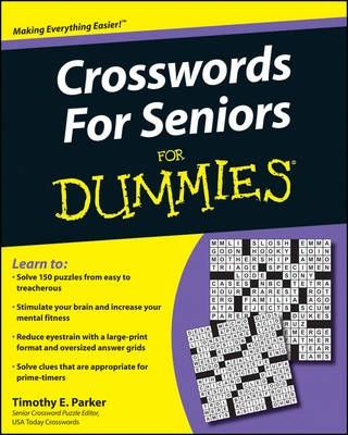 graphic relating to Usa Today Crossword Printable titled Crosswords for Seniors For Dummies : Timothy E. Parker