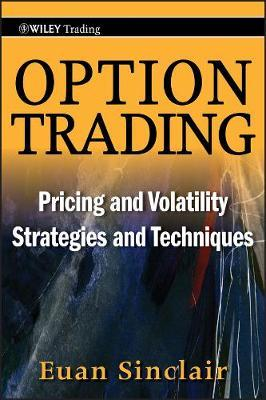 Option Trading : Pricing and Volatility Strategies and Techniques
