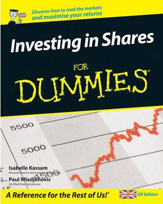 Investing in Shares For Dummies : Uk Edition