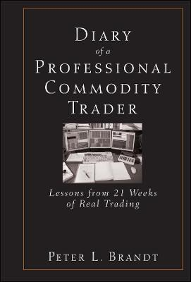 A Diary of a Professional Commodity Trader