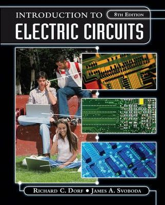 introduction to electric circuits james a svoboda 9780470521571introduction to electric circuits