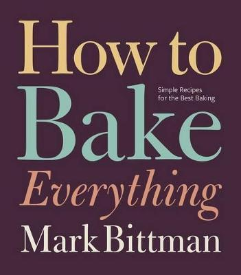 How to Bake Everything Cover Image