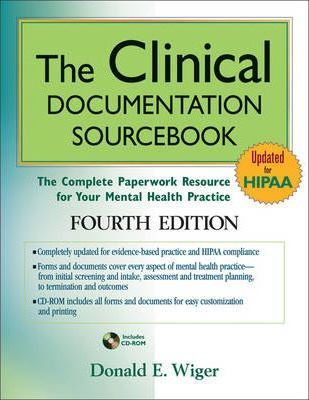 The clinical documentation sourcebook: the complete paperwork resourc….