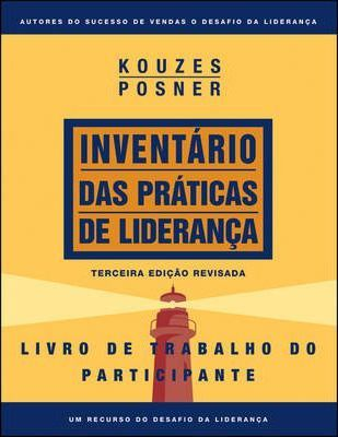 The Leadership Practices Inventory 3e, Participant's Workbook (Portuguese)