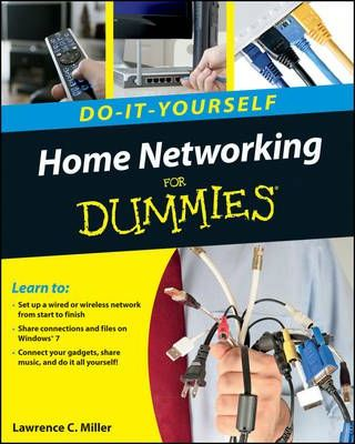Home networking do it yourself for dummies lawrence c miller home networking do it yourself for dummies solutioingenieria Images