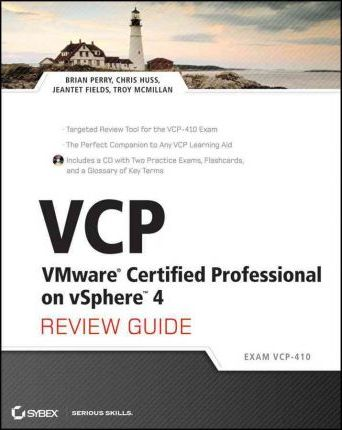 VCP VMware Certified Professional on VSphere 4 Review Guide
