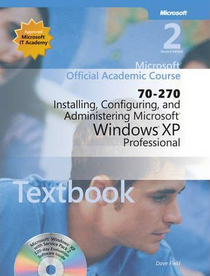 70-270 Microsoft Official Academic Course