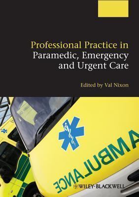 Professional Practice in Paramedic, Emergency and Urgent Care