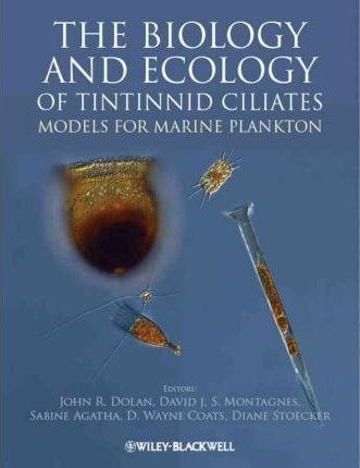 The Biology and Ecology of Tintinnid Ciliates