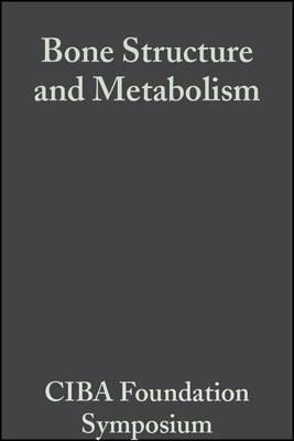 Bone Structure and Metabolism