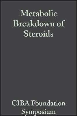 Metabolic Breakdown of Steroids, Volume 2