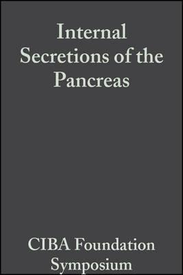 Internal Secretions of the Pancreas, Volume 9