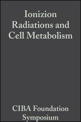 Ionizion Radiations and Cell Metabolism