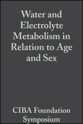 Water and Electrolyte Metabolism in Relation to Age and Sex, Volumr 4
