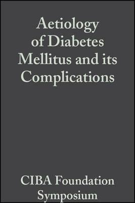 Aetiology of Diabetes Mellitus and its Complications, Volume 15