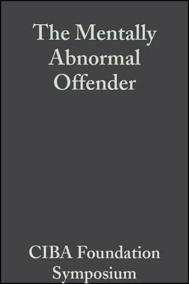 The Mentally Abnormal Offender