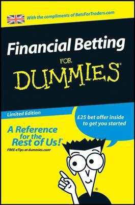 Financial Betting for Dummies Limited Edition