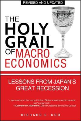 The Holy Grail of Macroeconomics : Lessons from Japan's Great Recession