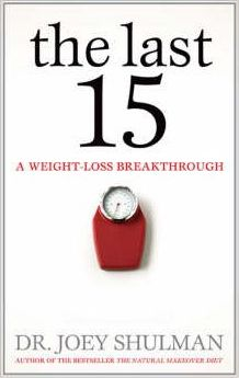 The Last 15 : A Weight Loss Breakthrough