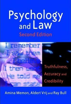 Psychology And Law Truthfulness Accuracy Credibility