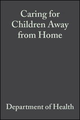 Caring for Children Away from Home