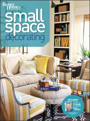 Small Space Decorating Better Homes and Gardens