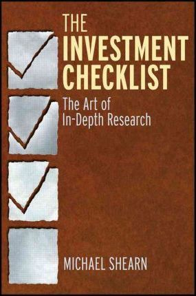 The Investment Checklist : The Art of In-Depth Research