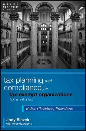 the law of taxexempt organizations wiley nonprofit law finance and management