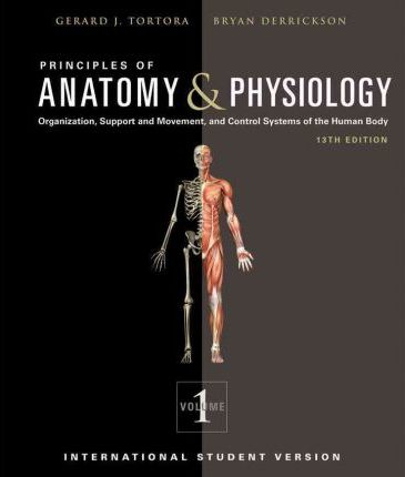Principles Of Anatomy And Physiology Bryan H Derrickson