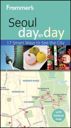 Frommer's Seoul Day by Day