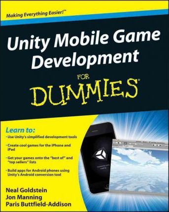 Unity Mobile Game Development For Dummies