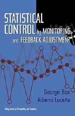 Statistical Control by Monitoring and Feedback Adjustment