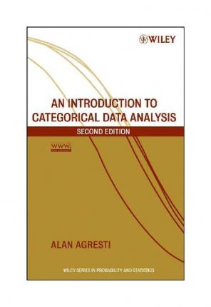 An Introduction to Categorical Data Analysis : Alan Agresti
