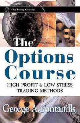 the options course high profit low stress trading methods